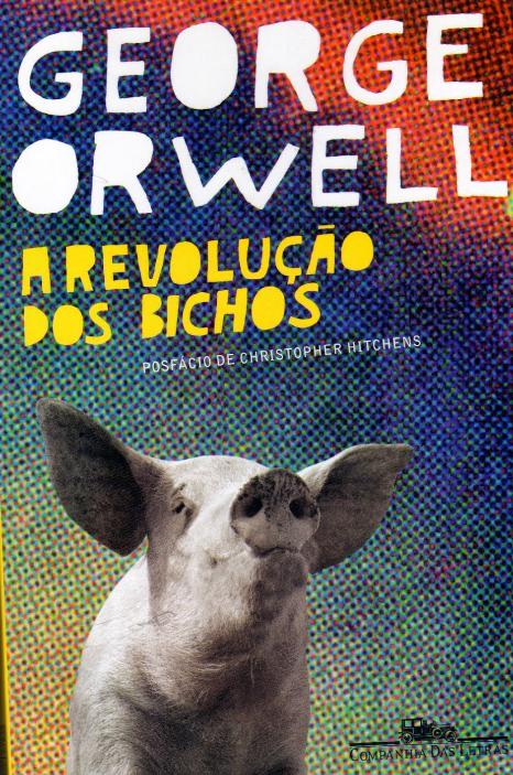 A revolução dos bichos [E-book]
