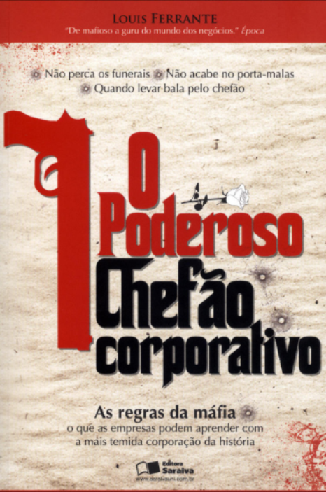 O Poderoso Chefão Corporativo - As Regras da Máfia