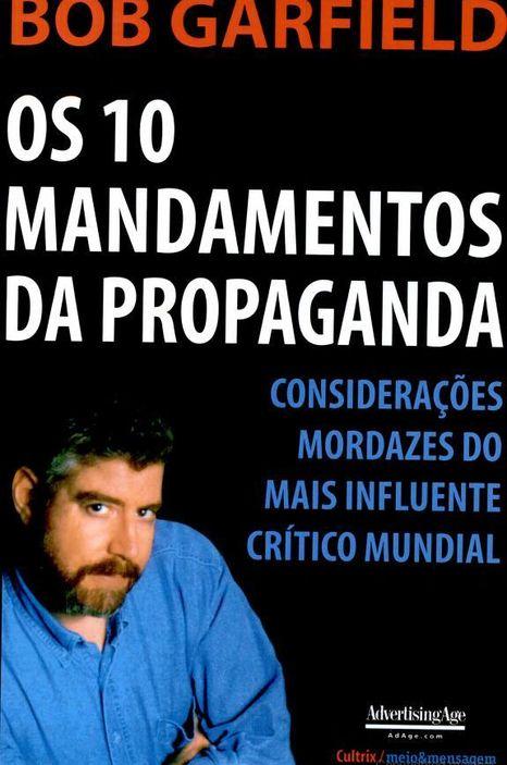 10 Mandamentos Da Propaganda, Os